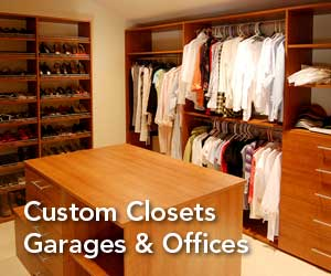 Custom Closet, Garage and Office Storage Systems